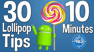 How to Use Android Lollipop in 10 Minutes with 30 Tips!