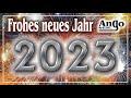 ♫ Neujahrs-Wünsche für 2020 ♫ Happy New Year – Guten Rutsch 2020