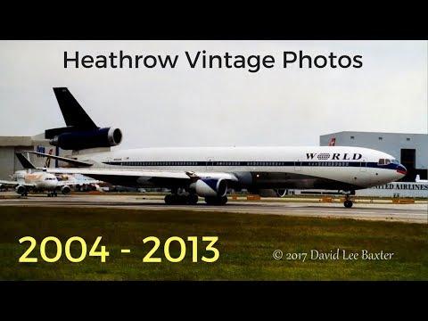 Heathrow Airport 2004 - 2013 The Last of the Glory Years....?