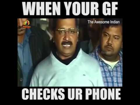 When Your GF Checks Your Phone ! Arwind Kejriwal Funny
