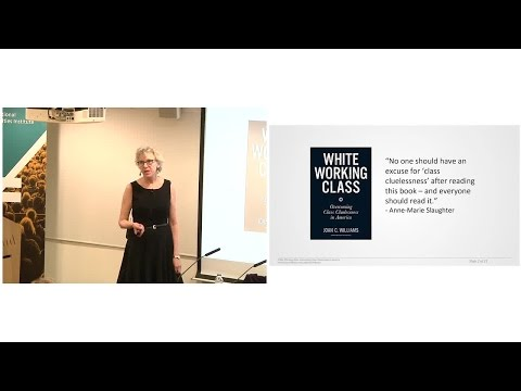 LSE III | Professor Joan C. Williams | Why Did Trump Win? Overcoming Class Cluelessness in America