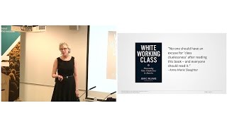 LSE III | Professor Joan C. Williams | Why Did Trump Win? Overcoming Class Cluelessness in America
