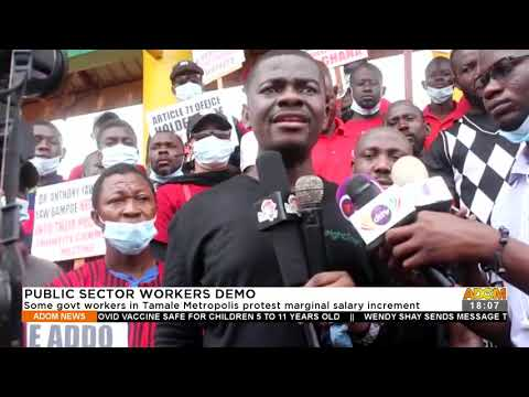 Some govt. workers in Tamale Metropolis protest marginal salary increment – Adom TV News (21-9-21)