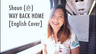 Download Shaun (숀) - Way Back Home (English Cover)