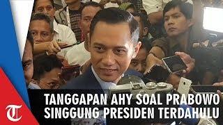 Prabowo Singgung Kesalahan Presiden RI Terdahulu, Ini Tanggapan AHY