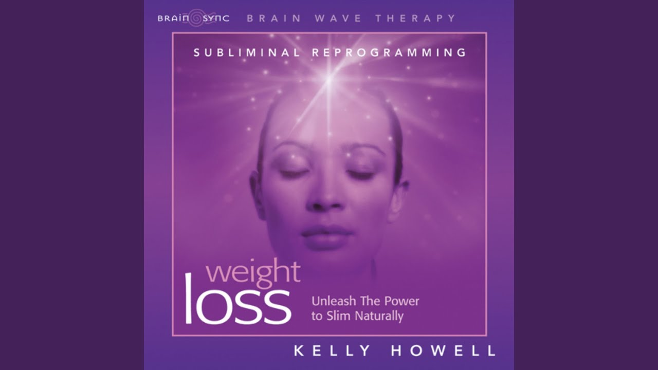 pierdere în greutate subliminal kelly howell