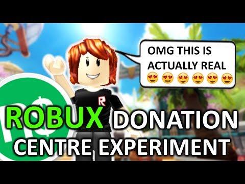 REAL ROBUX Donation Centre - PART 2 [ROBLOX SOCIAL EXPERIMENT]