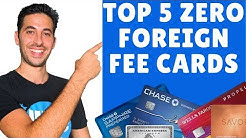 Top 5 No Foreign Transaction Fee Cards | Credit Card Reviews