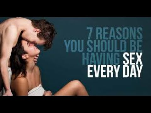 Reasons to have sex everyday
