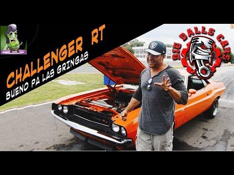 Challenger R/T 1970 Bueno pa la gringa #BigBallsCars