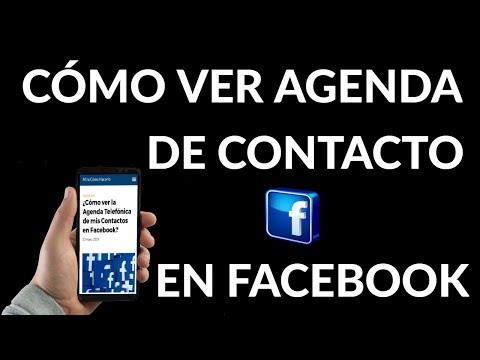 Cómo ver Agenda Telefónica de mis Contactos en Facebook