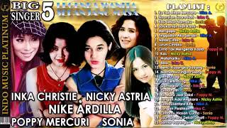 Download Lagu MP3 INKA Christie. Nicky Astria. Nike Ardilla.poppy Mercuri .sonia mp3