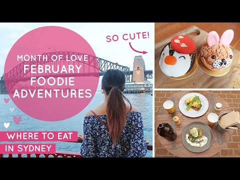 February Foodie Adventures: We Love Food! - Places to Eat in Sydney