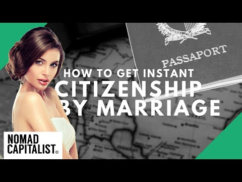 Where To Get Instant Citizenship By Marriage