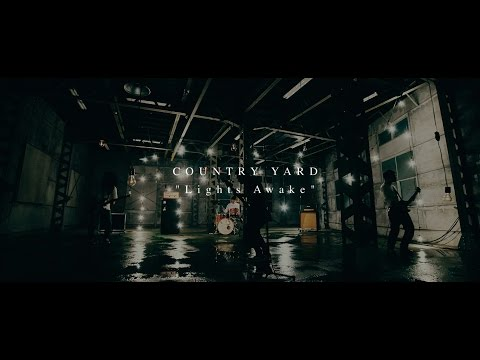 COUNTRY YARD「Lights Awake」Official Music Video