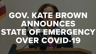 Gov. Kate Brown announces state of emergency in Oregon due to COVID-19 spread