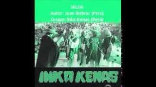 JAUJA  grupo Inka Kenas