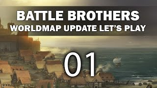 Let's Play Battle Brothers - Episode 1 (Worldmap Update)