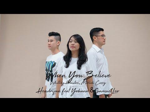 When You Believe  , Hendripan feat yohana feat Samuel Leo