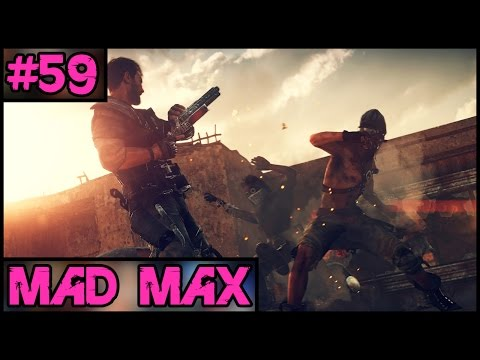 Mad Max 100% Complete - Part 59 - PC Gameplay Walkthrough - 1080p 60fps