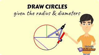 Draw Circles Given tнe Radius or Diameter