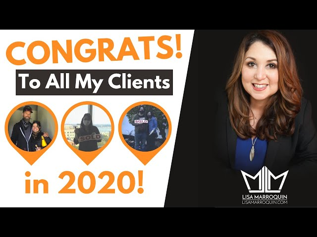 Congratulations to All My Clients in 2020 | Lisa Marroquin