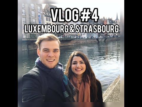 Leicester & Beyond Vlog #4: Luxembourg & Strasbourg Trip