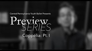 CPYB Preview Series - Coppélia Pt. I