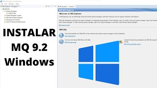 Como instalar IBM MQ Explorer 9.2 en Windows   How to install MQ Explorer 9.2 on Windows