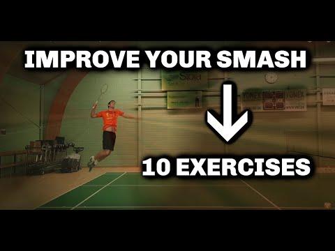Badminton: SMASH TRAINING - 10 EXERCISES To IMPROVE YOUR SMASH