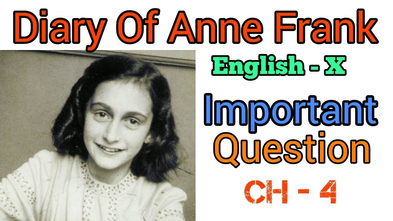 Diary Of Anne Frank | English (Important & Answer) Class ...