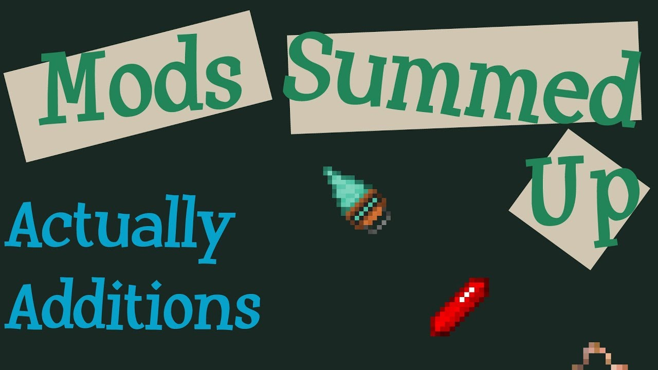 Actually Additions - Mods - Minecraft - CurseForge