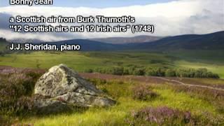 Bonny Jean (arranged by Burk Thumoth) J.J. Sheridan, piano