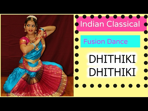 Indian classical dance fusion- (Dhithiki Dhithiki)