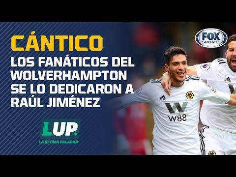 ¡Raúl Jiménez ya tiene su propio cántico con los Wolves!