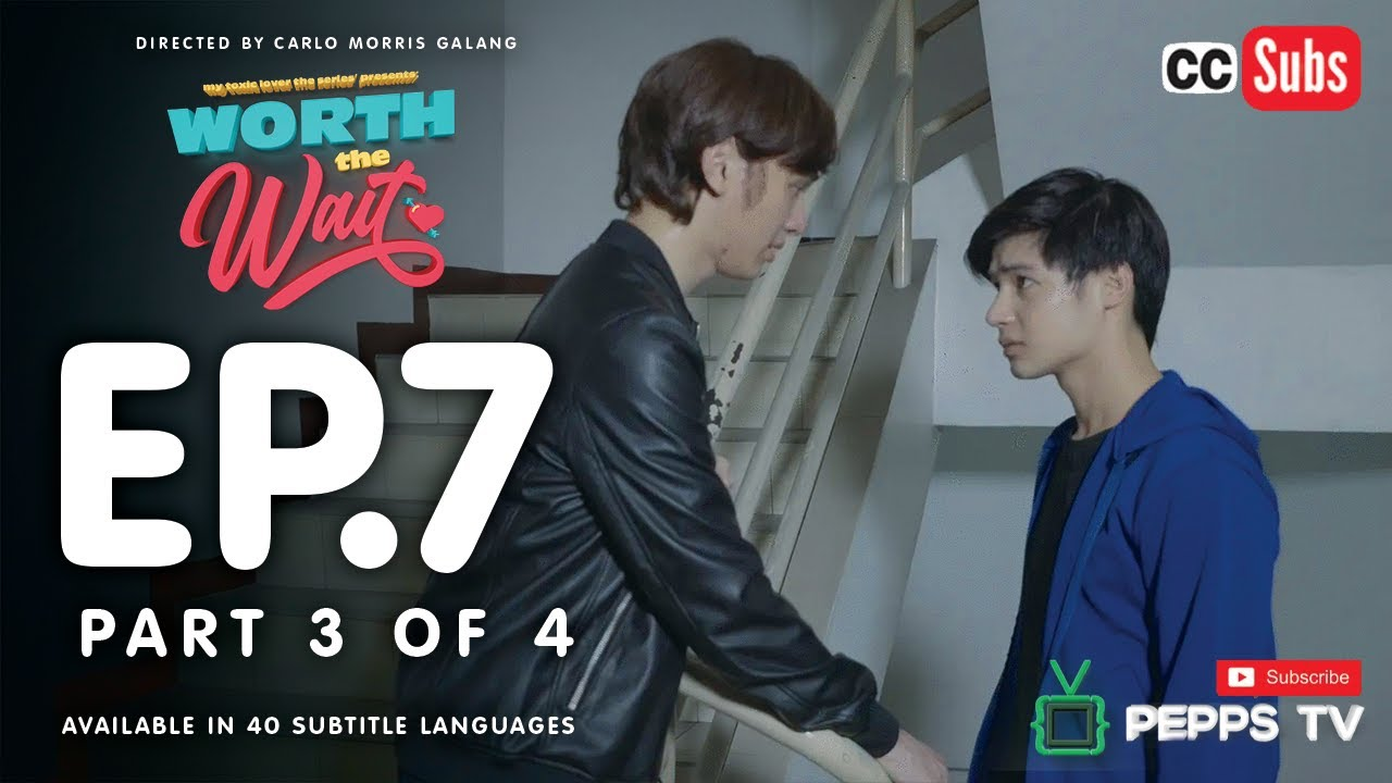 Download Worth the Wait Episode 7 3|4 My Toxic Lover The Series