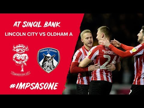 🎥 At Sincil Bank | Oldham Athletic