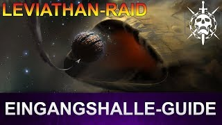 Destiny 2 Leviathan-Raid: Eingangshalle Guide (Deutsch/German)