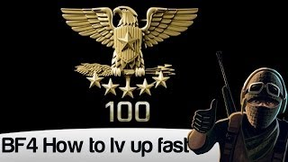 How to get xp fast in battlefield 4 Level up: 600k points in one round