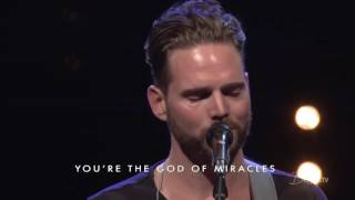 Miracles // Jeremy Riddle & Steffany Gretzinger // Bethel Music