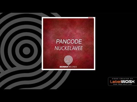 Pancode - Nuckelavee (Original Mix)