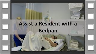 Repeat youtube video Assist a Resident with a Bedpan CNA Skill NEW
