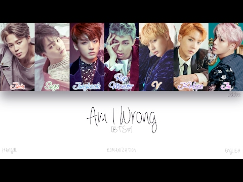 [HAN|ROM|ENG] BTS () - Am I Wrong (Color Coded Lyrics)