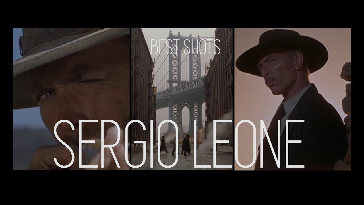Best Shots Of Sergio Leone Youtube