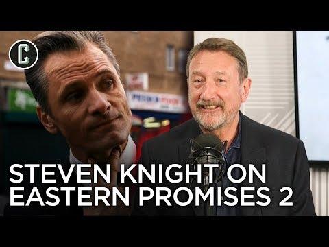 Eastern Promises 2 Update From Writer Steven Knight