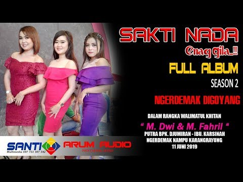 full-album-terbaru-sakti-nada-live-ngerdemak-nampu-season-2