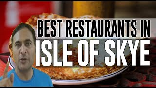 Best Restaurants and Places to Eat in Isle of Skye, UK