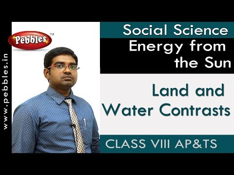 Land and Water Contrasts : Energy from the Sun | Social | Class 8 | AP&TS Syllabus