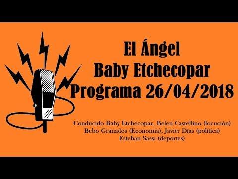 El Ángel con Baby Etchecopar Programa 26/04/2018