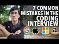 7 Common Mistakes in the Coding Intervie